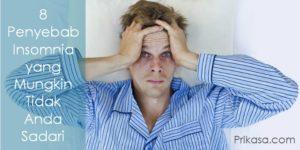 8 Penyebab Insomnia yang Mungkin Tidak Anda Sadari